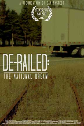 De-Railed: The National Dream Documentary Film